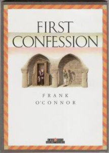 "mrs ryans and the priests approach to jackie in frank oconnors story first confession Christine montelongo enc 1102 professor schluser ""first confession"" by frank o'conner and ""rape fantasies"" by margaret atwood."